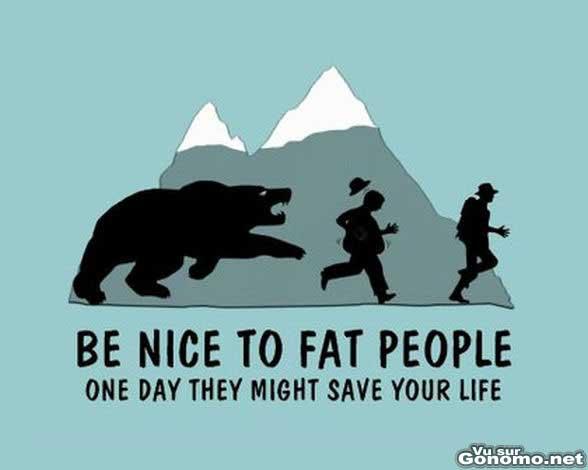 Dessin humour noir : soyez gentils avec les gros, un jour ils pourront vous sauver la vie :)