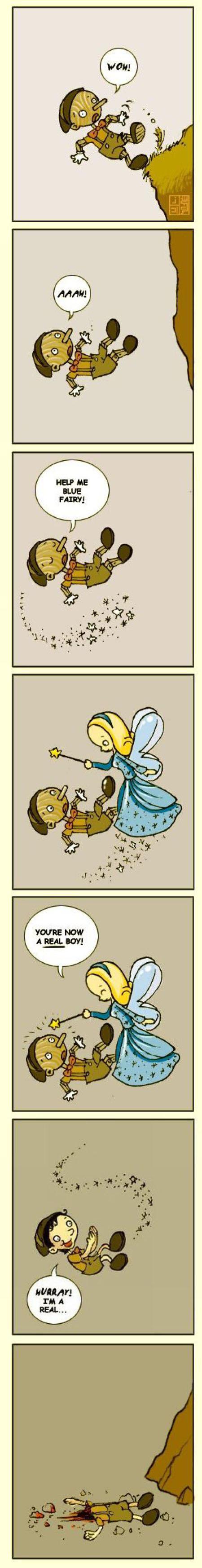 Pinocchio fail : Pinocchio a mal choisi son moment pour devenir un vrai petit garcon ...