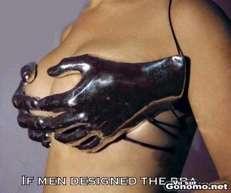 Voila a quoi ressemblerait un soutien gorge fabrique par un homme