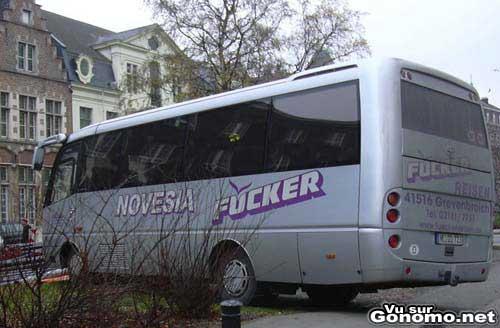 Fucker : une compagnie d autocar avec un nom assez evocateur :)